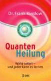 Bücher & CDs Quantenheilung: Wirkt sofort - und jeder kaufen