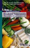 Bücher & CDs Ihr Einkaufsführer Bioaktive Substanzen, kaufen