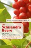 Bücher & CDs Buch - Die Schisandra-Beere - Wu Wei Zi kaufen