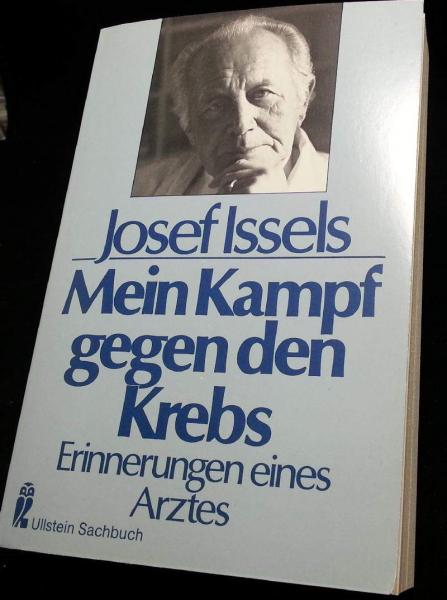 Mein Kampf gegen den Krebs. Erinnerungen eines Arztes., Josef Issels - (gebraucht, Paperback, Zustand akzeptabel )