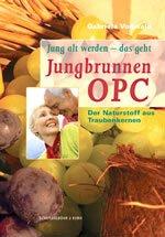Jungbrunnen OPC: Der Naturstoff aus Traubenkernen