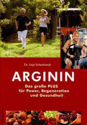 Arginin - Das große PLUS für Power, Regeneration und Gesundheit