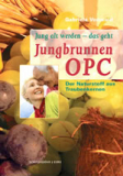 Jungbrunnen OPC: Der Naturstoff aus kaufen