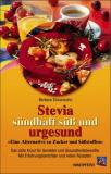 Bücher & CDs Stevia, sündhaft süß und urgesund kaufen