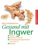 Sonderposten Gesund mit Ingwer von Ellen Heidböhmer - kaufen