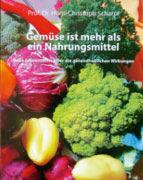 Gemüse ist mehr als ein Nahrungsmittel, Prof. Dr. Hans-Dieter Scharpf