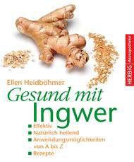 Gesund mit Ingwer von Ellen Heidböhmer - Paperback