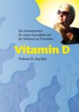 Vitamin D - Das Sonnenhormon für unsere kaufen