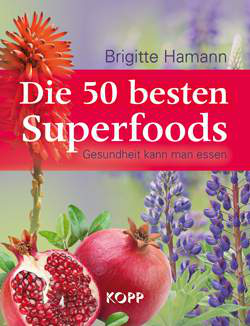 Die 50 besten Superfoods Ratgeber-Buch, Brigitte Hamann