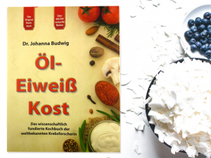 Öl-Eiweiss-Kost von Johanna Budwig (Leinöl Kochbuch) - Neuausgabe