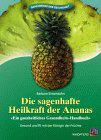 Bücher & CDs Die sagenhafte Heilkraft der Ananas - kaufen